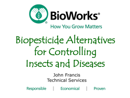 John Francis - BioWorks - Crop Production Services
