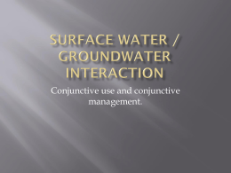 Surface Water - Groundwater Interaction 9.8 MB - AGW-Net