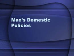 Mao`s Domestic Policies – Part 2