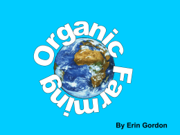 By Erin Gordon Organic Farming