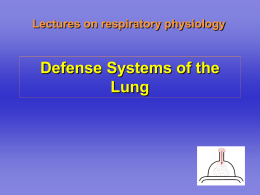 Defense Systems of the Lung