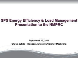 SPS Energy Efficiency & Load Management Presentation to the