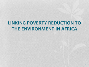 1 LINKING POVERTY REDUCTION TO THE ENVIRONMENT IN