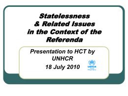 Statelessness & Related Issues in the Context of the Referenda