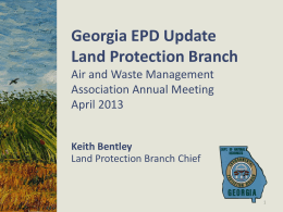 Keith Bentley - GA Land Protection Branch Update