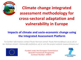 Impacts of climate and socio-economic change using the