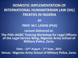 Domestication Implementation of IHL Treaties/ICC Rome Statute in