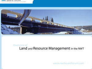 Overview - NWT Board Forum / Resource Management Information
