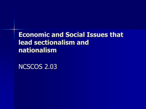 Economic and Social Issues that lead sectionalism and nationalism