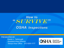 OSHA PowerPoint on how to survive an inspection