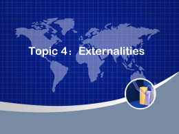 Topic 4:Externalities