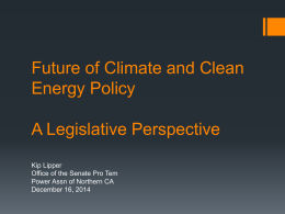 The Future of Climate & Clean Energy in California: A Legislative
