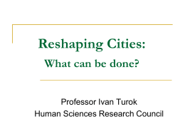 Reshaping Cities -Prof.Turok