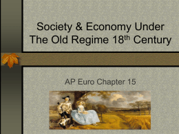 Society & Economy Under The Old Regime 18th Century