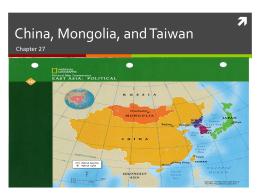 China, Mongolia, and Taiwan
