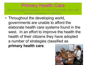 Primary Health Care Aim- to suggest strategies for improving health