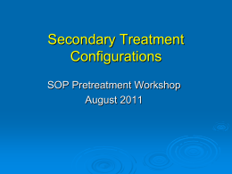 Secondary Treatment Configurations SOP Pretreatment 2012