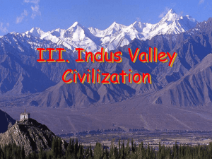 III. Indus Valley Civilization