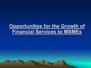 Opportunities for the Growth of Financial Services to MSMEs