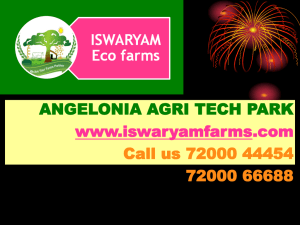 Slide Show - Iswaryam Eco Farms Private Limited