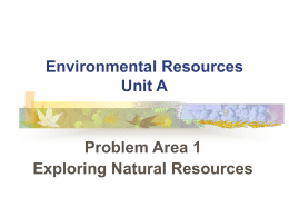 B. Inexhaustible Natural Resource