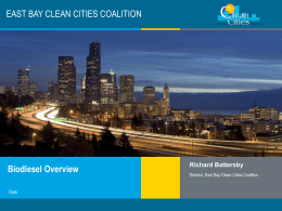 Biodiesel Powerpoint - East Bay Clean Cities