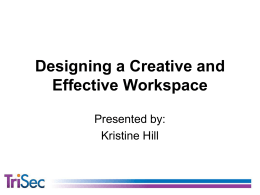 Designing a Creative and Effective Workspace