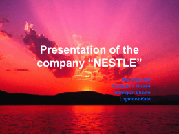 "Presentation of the company ""NESTLE"""