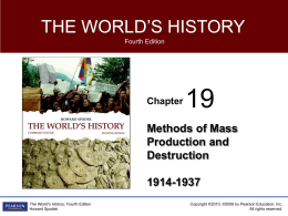 Methods of Mass Production and Destruction 1914-1937