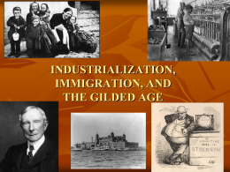 industrialization, immigration, and the gilded age
