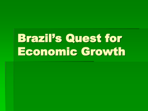 Brazil`s Quest for Economic Growth