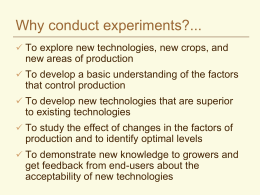Why conduct experiments?