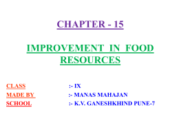 CHAPTER - 15 IMPROVEMENT IN FOOD PRODUCTION