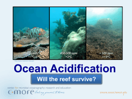 Ocean Acidification – Will the reef survive – NON - C-MORE