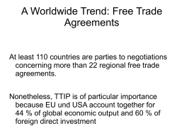 A Worldwide Trend: Free Trade Agreements At least 110 countries