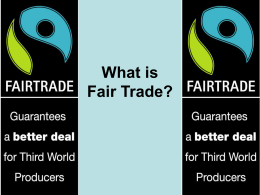 What is Fair Trade? Learning Objectives
