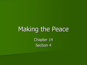 Making the Peace - A More Perfect Union
