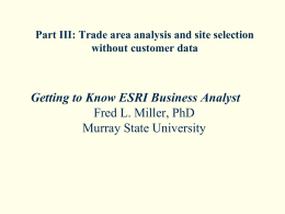 Part III: Trade area analysis and site selection without