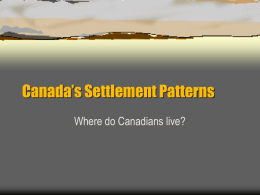 Canada`s Settlement Patterns
