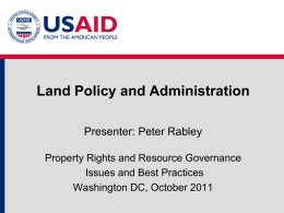 Module 4: Land Policy and Administration (Rabley)