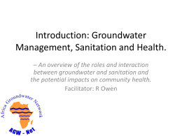 Introduction: Groundwater Management, Sanitation and - AGW-Net