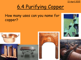 6.4 Purifying Copper