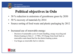 Political objectives in Oslo