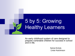 5 by 5: Growing Healthy Learners