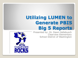 Utilizing LUMEN to Generate PBIS Big 5 Reports