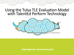 Using the Tulsa TLE Evaluation Model with TalentEd Perform