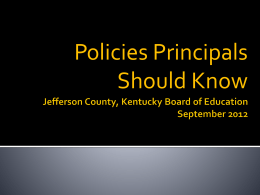Policies Principals Should Know - Jefferson County Public Schools