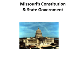 Missouri`s Constitution & State Government