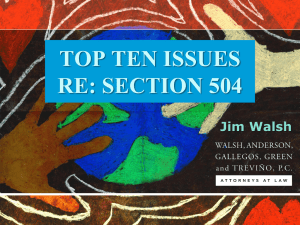 TOP TEN ISSUES RE: SECTION 504 Jim Walsh