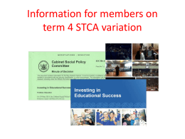 Information for members on term 4 STCA variation